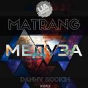 Matrang - Медуза (Danny Rockin Radio Remix)
