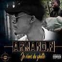 Armand F - Je viens du ghetto