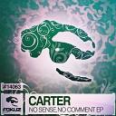 Carter - Karma Original Mix