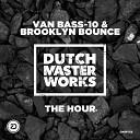 Brooklyn Bounce - The Hour Feat Van Bass 10