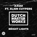 Axizz feat Elien Cuypers - Bright Lights Extended Mix