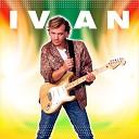 Ivan - Oh Ah