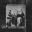 Restive Plaggona - I Can't Say Yes But I Can't Say No