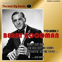Collection of the Best Big Bands - Benny Goodman, Vol. 1 (Remastered)