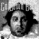 Vanilla Ace Go Down Baby Mani Rahsepar Remix - Vanilla Ace Go Down Baby Mani Rahsepar Remix