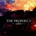 The Prophecy - Blackened Desire