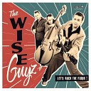 The Wize Guyz - Time Is Really Gone