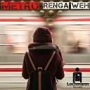 Renga Weh - Inner Sphere