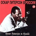 Oscar Peterson In Russia (CD 2)