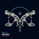 Re You - Do I Know Anja Schneider Remix