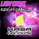 Lady Crime - Dubai Original Mix