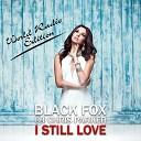 Black FOX - I Still Love World Radio Edition feat DJ Chris Parker