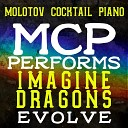 Molotov Cocktail Piano - Believer Instrumental