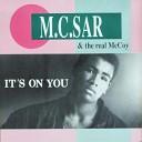 MC Sar Real McCoy - It s On You