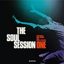 The Soul Session feat Karl Frierson - Horse With No Name feat Karl Frierson