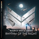 SaberZ Maurice West - Rhythm Of The Night Extended Mix
