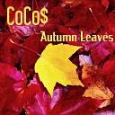 CoCo - Autumn Leaves rework edit
