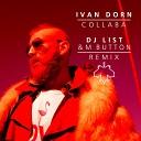 Collaba (DJ List & M Button Remixes)