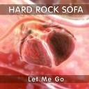 хард рок - Let Me Go