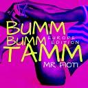 MR Fioti - Bumm Bumm Tamm