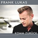 Frank Lukas - Du Hast Geweint Im Schlaf
