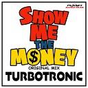 Музыка В Машину 2018 - Turbotronic - Show Me The Money(Original Mix)