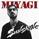 Miyagi - Sunshine