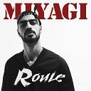 Miyagi - Roule