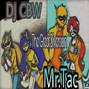 DJ CBW Mr Tac - All in My Head