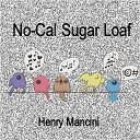 No Cal Sugar Loaf