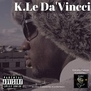 K Le DaVincci feat Rico Tizo Maples - For Us feat Rico Tizo Maples