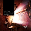 Yudi Watanabe Edvard Hunger Bruno Alves - Dreams Come True Yudi Watanabe Remix