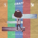 Lost Frequencies & Zonderling - Crazy ((Rhythm Roxx & Mister Barclay Remix))