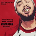 POST MALONE & 21 SAVAGE - ROCKSTAR [JULIUS DREISIG x RENE VARIOUS REMAKE]
