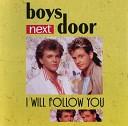 Boys Next Door - Flic Flac In Die Nacht