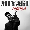 Miyagi - Румба