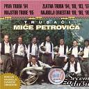 Trubaci Mice Petrovica - Livada je moja uspomena