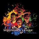 Squadra Leone - Weil sich der Wind dreht