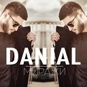 DANIAL - Миражи