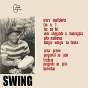 Swing - Orora Analfabeta Fan No 1 Lua de Fel Vem Chegando a Madrugada Oito Mulheres Boogie Woogie na Favela