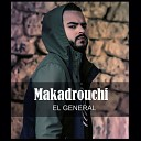 El General - Makadrouchi