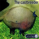The Castbreeder