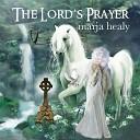 Marja Healy - Thy Kingdom Come Thy Will Be Done
