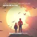 Jordy Eley feat Megan Louise - Never Be Alone Extended Mix