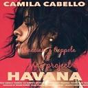 Camila Cabello feat. Young Thug - Havana (Macciani & Coppola vs. Mas Project Bootleg)
