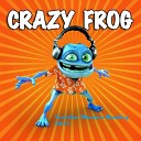Crazy Frog - Axel F (Serёzha Maestro Bootleg 2017)