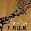 T Nile - Friday Night