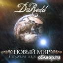 DRedd - Время, Враг, Жизнь