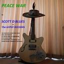 Scott D Blues The Gypsy Rockers - Peace War