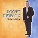 Scott Dawson - My Lover My Friend My Wife